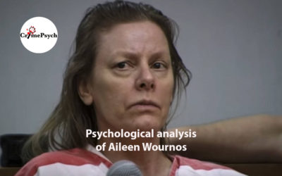 Psychological analysis of Aileen Wournos