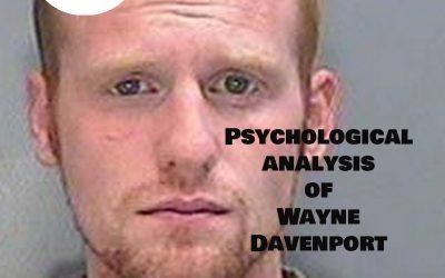 Psychological analysis of Wayne Davenport