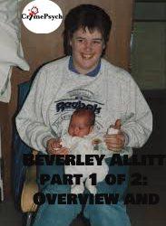 Beverley Allitt part 1 of 2: Overview and crimes