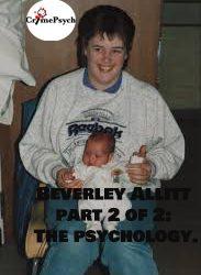 Beverley Allitt part 2 of 2: The psychology