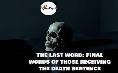 The last word: Final words of those receiving the death sentence