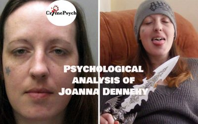 Psychological analysis of Joanna Dennehy