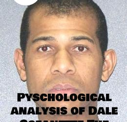Psychological analysis of Dale Scheanette – The bathtub killer