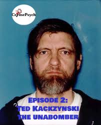 Episode 2: Ted Kaczynski, the unabomber