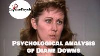 Psychological analysis of Diane Downs