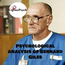 Psychological analysis of Bernard Giles