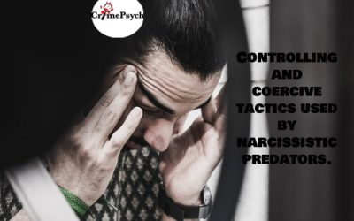 Controlling and coercive tactics used by narcissistic predators.