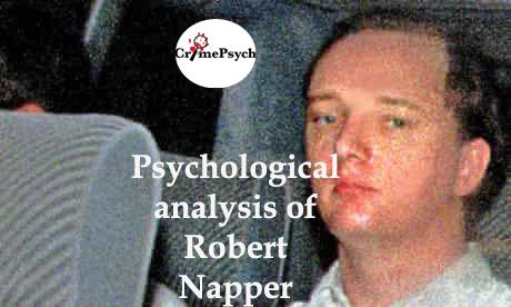 Psychological analysis of Robert Napper