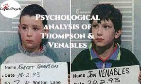 Psychological analysis of Robert Thompson & Jon Venables