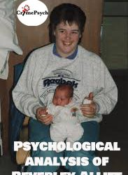 Psychological analysis of Beverley Allitt