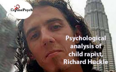 Psychological analysis of Richard Huckle