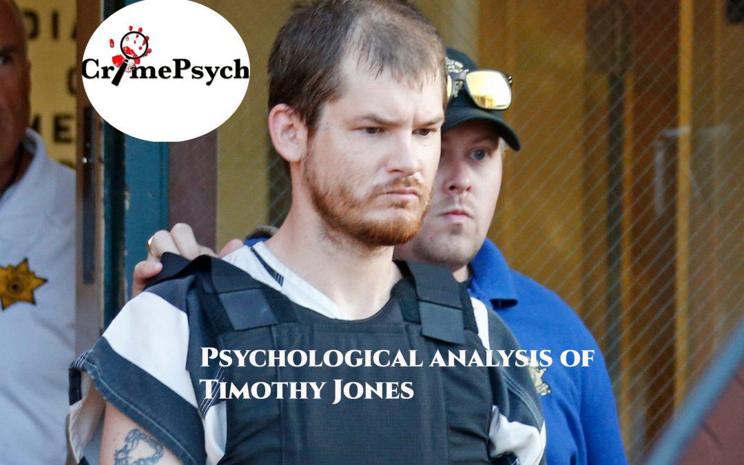 Psychological analysis of Timothy Jones